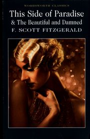 ksiazka tytuł: This Side of Paradise & The Beautiful and Damned autor: Fitzgerald F. Scott