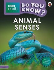 ksiazka tytuł: BBC Earth Do You Know? Animal Senses autor: