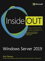 ksiazka tytuł: Windows Server 2019 Inside Out autor: Orin Thomas