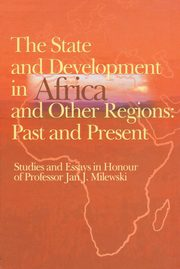 The state and development in Aafrica and other regions: past and present, Trzciński Krzysztof