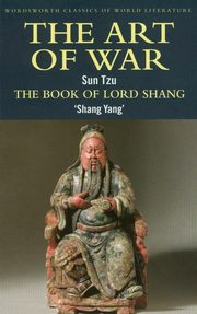 The Art of War / The Book of Lord Shang, Sun Tzu