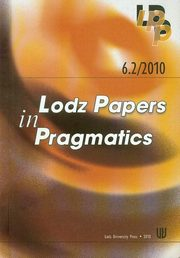 6.2/2010 Lodz Papers in Pragmatics,