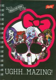 Notes spiralny A6 Monster High Ughh Mazing,