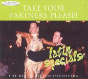 Take Your Partners Please! Latin Specials, Ray Hamilton Orchestra