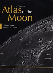 21st Century Atlas of the Moon, Collins Maurice J.S., Wood Charles A.