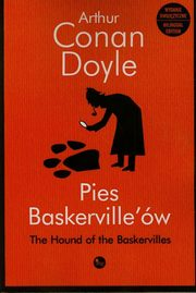 Pies Baskerville'ów The Hound of the Baskervilles, Doyle Arthur Conan