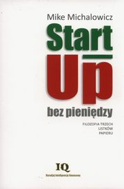 Start-Up bez pieniędzy, Michalowicz Mike