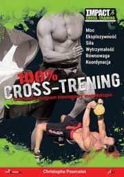 100% Cross-Trening Ćwiczenia, Pourcelot Christophe