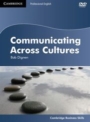 Communicating Across Cultures DVD, Dignen Bob