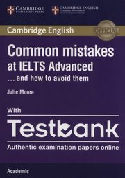 Common Mistakes IELTS Adv anced with Testbank, Moore Julie