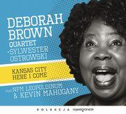 Kansas City Here I Come, Deborah Brown Quartet + Sylwester Ostrowski