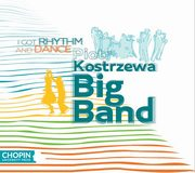 I got rhythm and dance, Piotr Kostrzewa Big Band