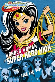 Wonder Woman w Super Hero High, Yee Lisa