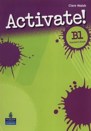 Activate! B1 Teacher's book, Walsh Clare