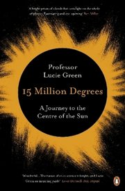 15 Million Degrees, Green Lucie