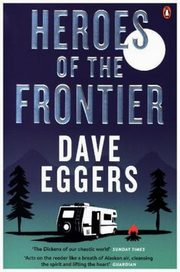 Heroes of the Frontier, Eggers Dave