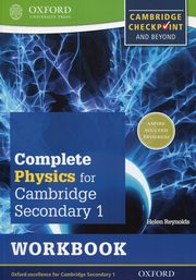 Complete Physics for Cambridge Secondary 1 Workbook, Reynolds Helen