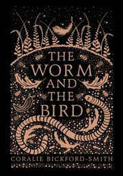 The Worm and the Bird, Bickford-Smith Coralie