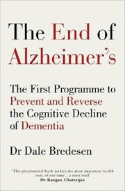 The End of Alzheimer's, Bredesen Dale E.