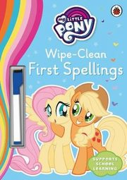 My Little Pony Wipe-Clean First Spellings, Ladybird