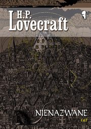 Nienazwane, Lovecraft H. P.