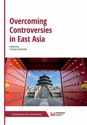 Overcoming Controversies in East Asia,