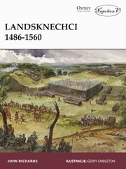Landsknechci 1486-1560, Richards John