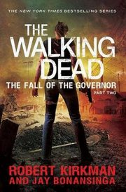 The Fall of the Governor Part Two, Bonansinga Jay, Kirkman Robert