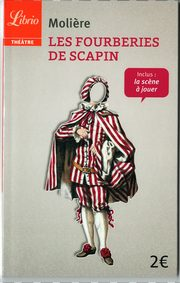 Fourberies de Scapin, Moliere