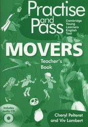 Practise and Pass Movers Teacher's Book + CD, Pelteret Cheryl, Lambert Viv
