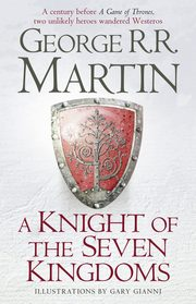 A Knight of the Seven Kingdoms, Martin George R.R.