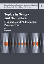 Topics in Syntax and Semantics,