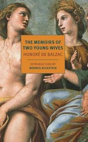 The Memoirs Of Two Young Wives, De Balzac Honore
