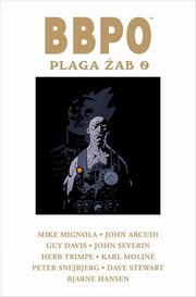 Plaga żab 2, Mignola Mike, Davis Guy
