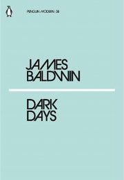 Dark Days, Baldwin James