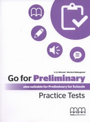 Go For Preliminary Practice Tests Student's Book + CD, Mitchell H.Q., Malkogianni Marileni