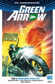 Green Arrow T.4 Powstanie Star City, Percy Benjamin