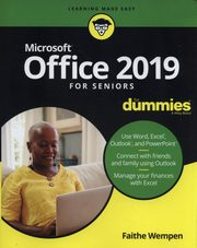 Office 2019 For Seniors For Dummies, Wempen Faithe