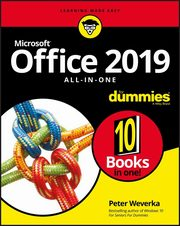 Office 2019 All-in-One For Dummies, Weverka Peter