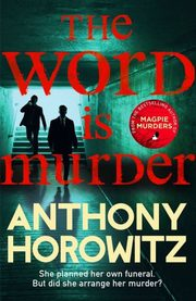 The Word Is Murder, Horowitz Anthony