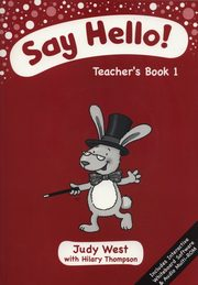 Say Hello 1 Teacher's Book + CD, West Judy, Thompson Hilary