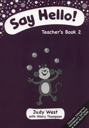 Say Hello 2 Teacher's Book + CD, West Judy, Thompson Hilary