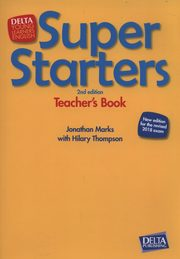 Super Starters Second Edition Teacher's Book, Marks Jonathan, Thompson Hilary