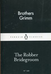 The Robber Bridegroom, Grimm Brothers