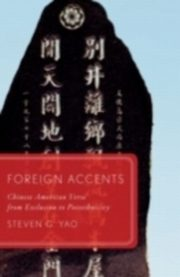 ksiazka tytuł: Foreign Accents Chinese American Verse from Exclusion to Postethnicity autor: YAO STEVEN