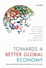 ksiazka tytuł: Towards a Better Global Economy: Policy Implications for Citizens Worldwide in the 21st Century autor: Dani Rodrik, Franklin Allen, Jere R. Behrman, Nancy Birdsall, Shahrokh Fardoust, Andrew Steer, Arvind Subramanian