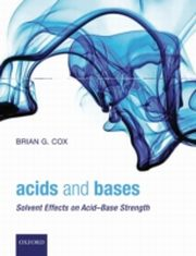 ksiazka tytuł: Acids and Bases: Solvent Effects on Acid-Base Strength autor: Brian G. Cox