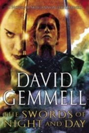 ksiazka tytuł: Swords of Night and Day autor: David Gemmell
