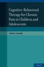 ksiazka tytuł: CBT for Chronic Pain in Children and Adolescents autor: Tonya M. Palermo