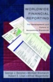 ksiazka tytuł: Worldwide Financial Reporting The Development and Future of Accounting Standards autor: BENSTON GEORGE J